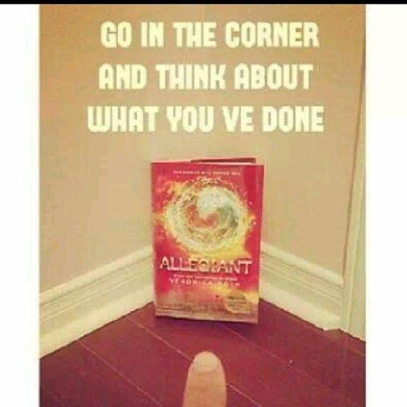 BAD ALLEGIANT! I SENTENCE YOU TO TIME-OUT IN THE CORNER!!!