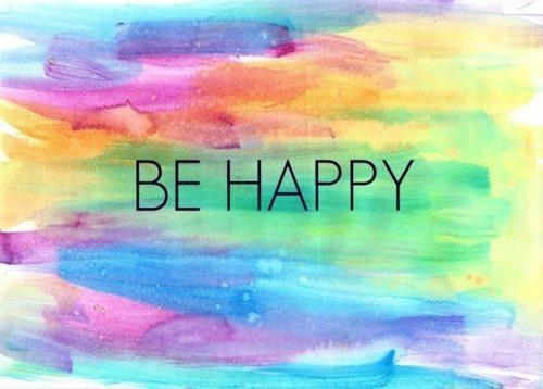Be Happy, Smile, and Let It Go