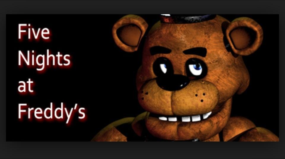 Which Five nights at Freddy's?