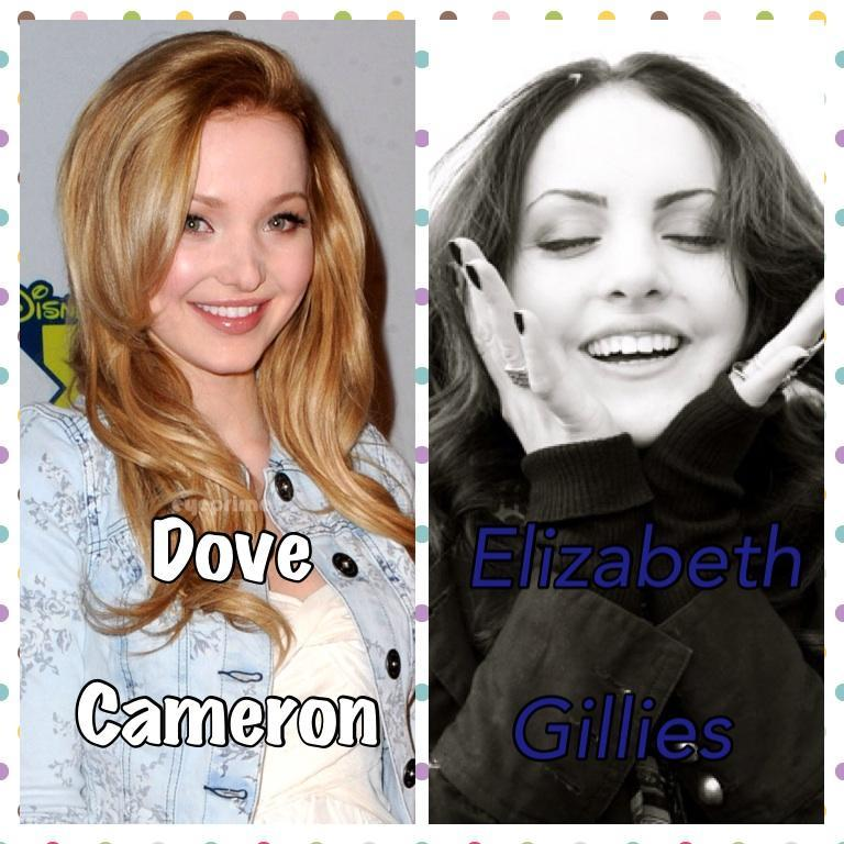 Elizabeth Gillies or Dove Cameron?