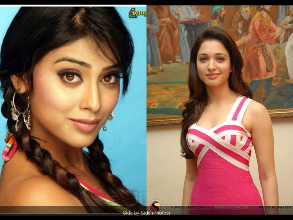Do you like Shriya Saran more or Tamanna Bhatia?