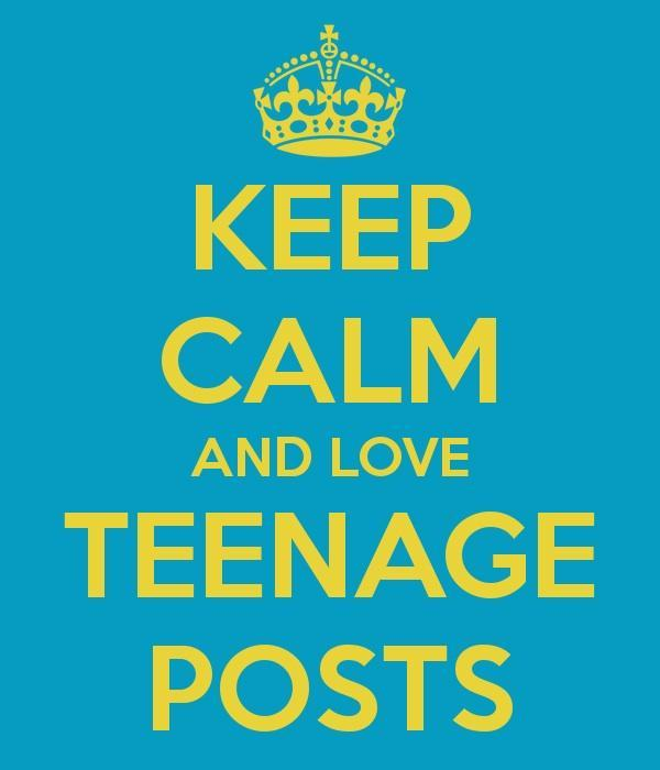 Keep calm or teenager post?