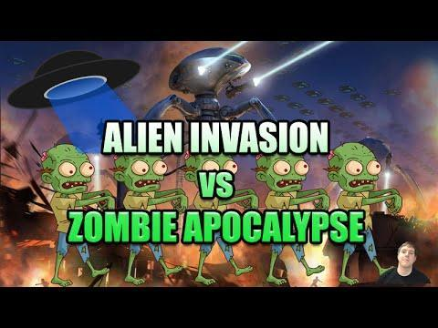 Would you rather have a Alien Invasion or a Zombie Apocalypse?