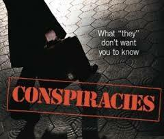 Do you like conspiracies?