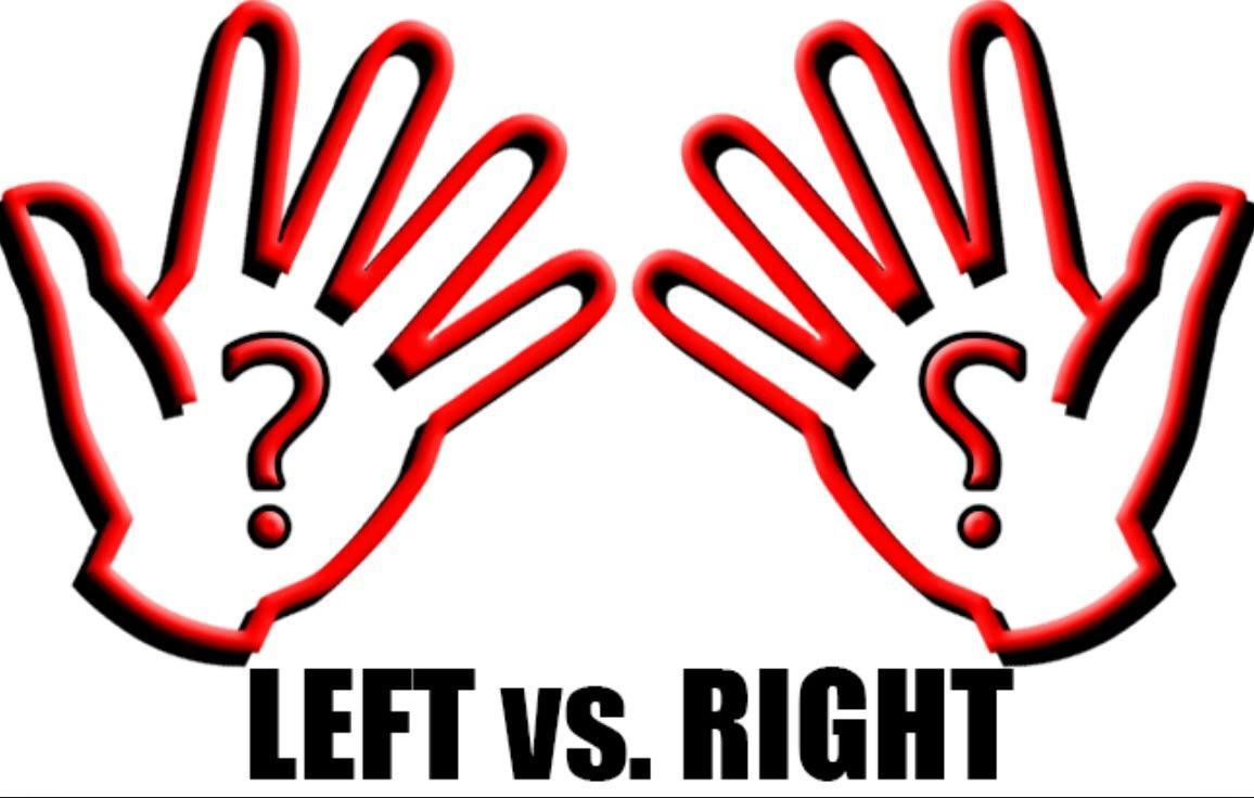 Are you right handed or left handed?