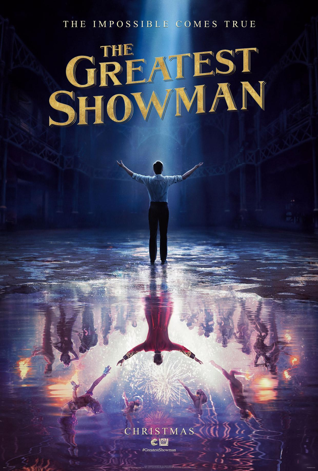 Have you seen The Greatest Showman?
