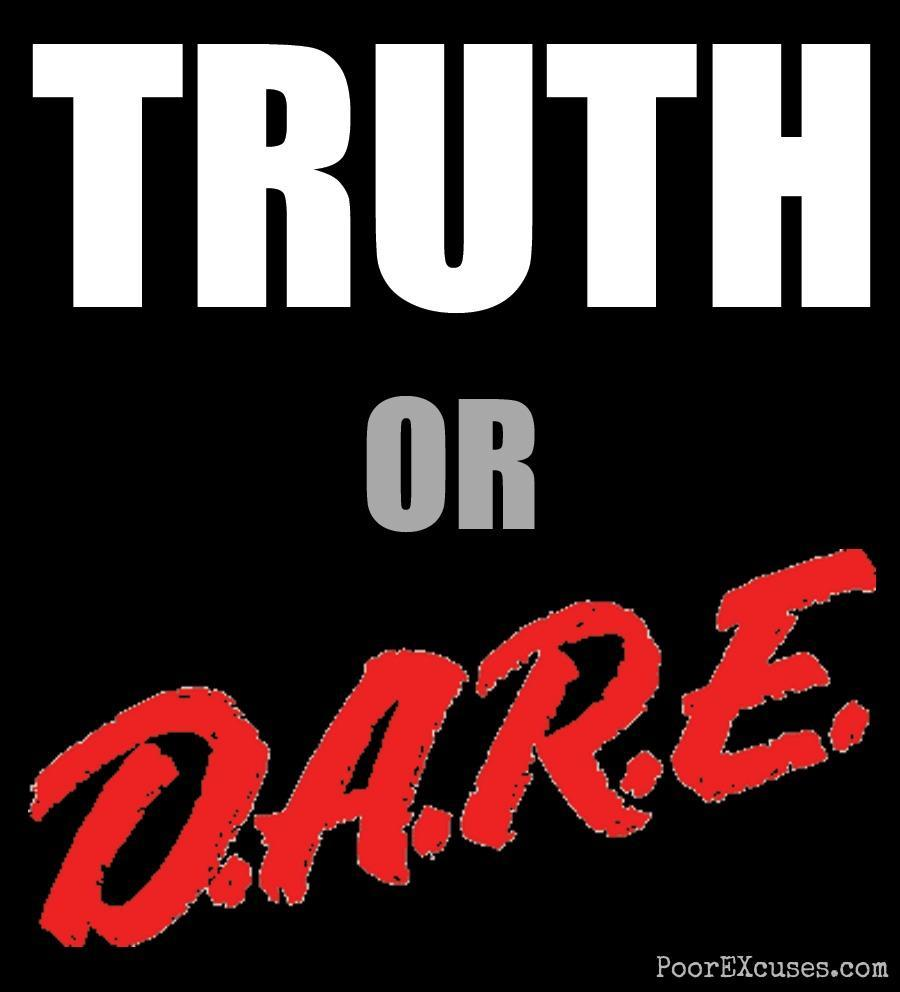Do you pick truth or dare?