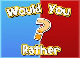 Would You Rather? (102)
