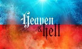 Which do You Believe in: Heaven or Hell?