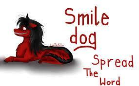 Smile Dog: Will you spread the word?