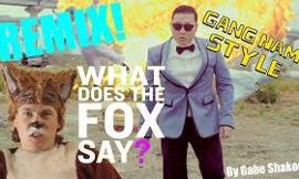 Which is better.. what does the fox say or gangnam style?