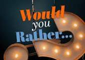 Would You Rather..Part 3?