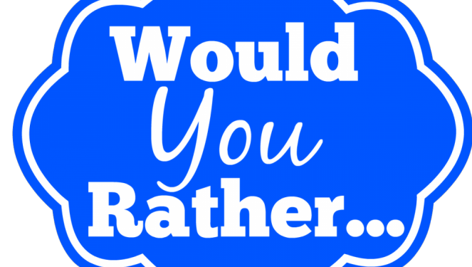 Would You Rather? (103)