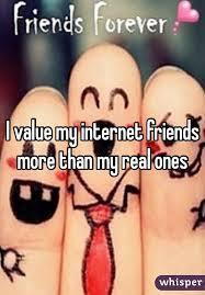 Do you prefer online friends or real life friends more?