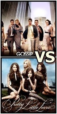 Gossip Girl vs. Pretty Little Liars