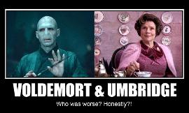Should Voldermort or Umbridge die?