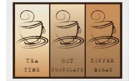 Coffee,Tea or Hot Chocolate