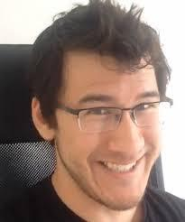 Markiplier ( I dont watch he )
