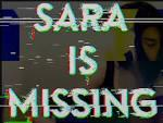 Sara is missing