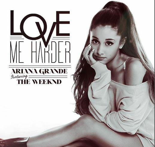 Love Me Harder: Ariana Grande