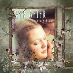Ever after, a Cinderella story: starring Drew Barrymore