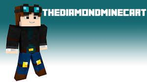 TheDiamondMinecart ( I dont watch he )