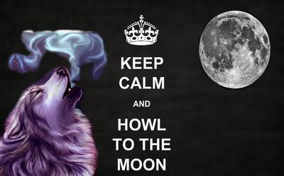 keep calm and howl to the moon
