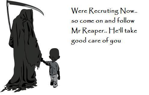Nah, we prefered you as Reaper, as in Do_Not_Fear_The_Reaper