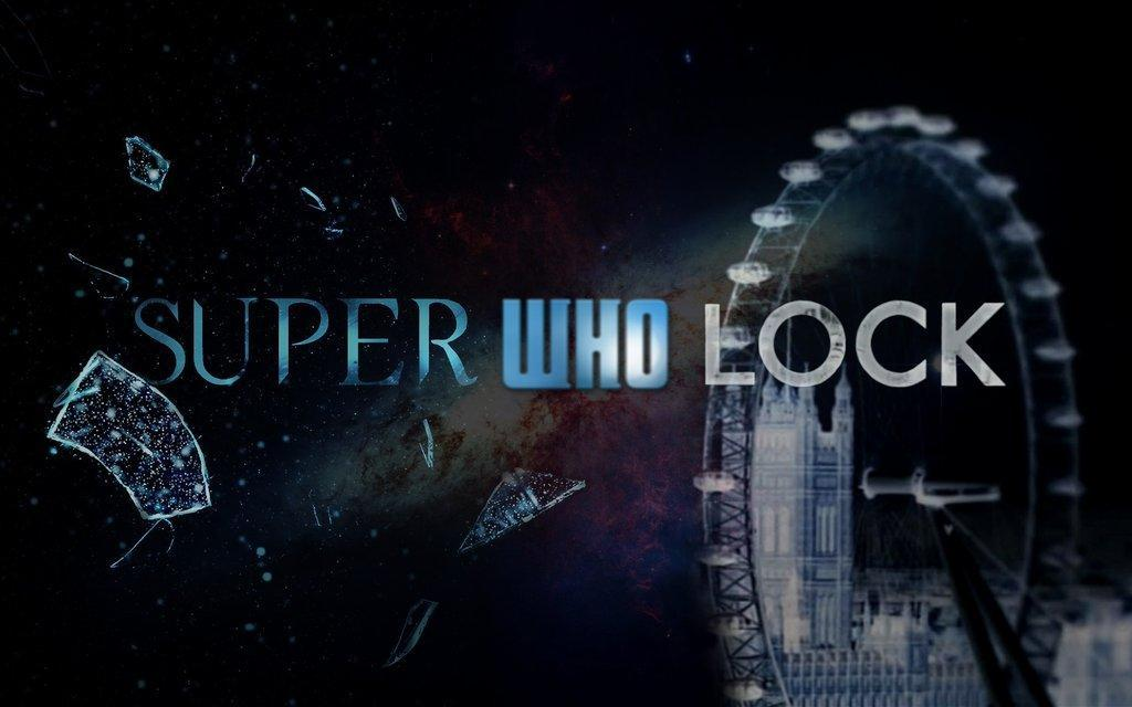 Superwholock (Duh...)
