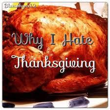 i hate thanksgiving