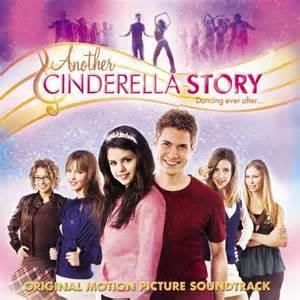 Another Cinderella story: starring Selena Gomez