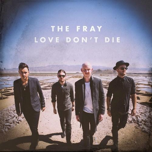 The Fray...