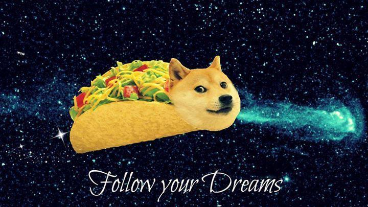1.follow your dreams