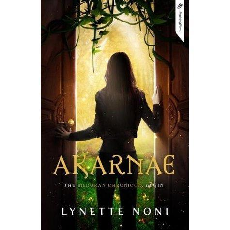 Akarnae (The Medoran Chronicles, #1) by Lynette Noni — Reviews, Discussion, Bookclubs, Lists