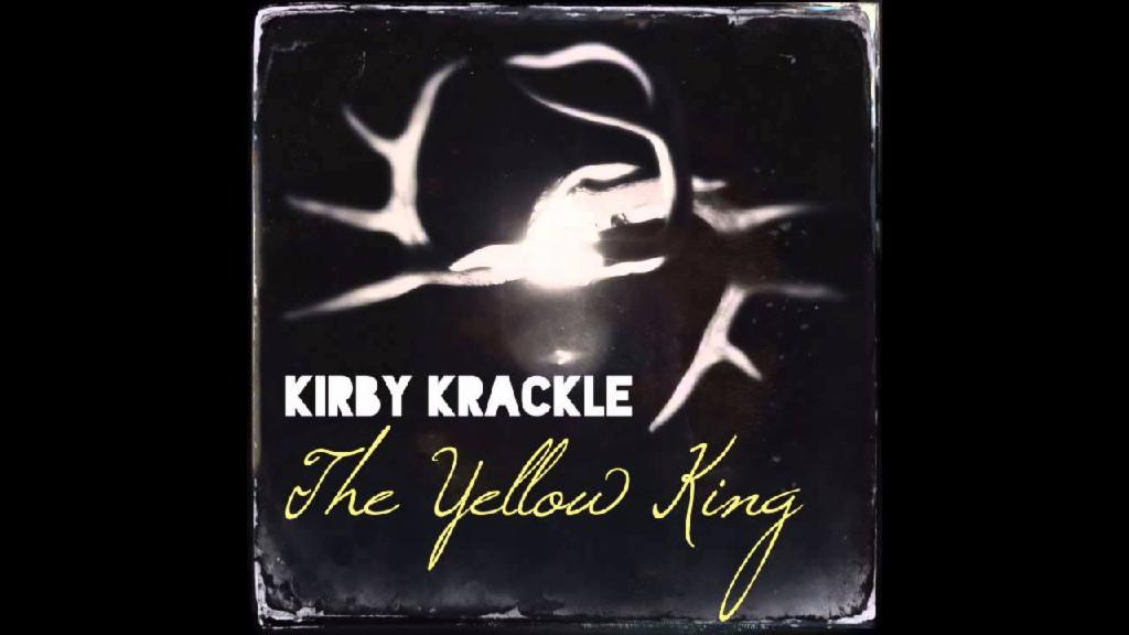 Kirby Krackle - The Yellow King (True Detective song)