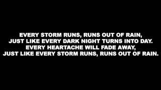 [Lyrics] Gary Allan - Every Storm (Runs Out of Rain)