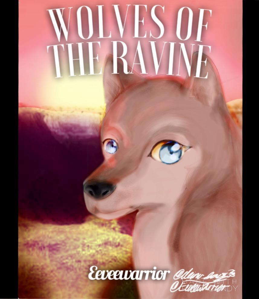 Wolves Of The Ravine