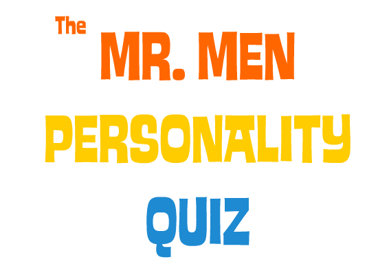 The Mr. Men Personality Quiz