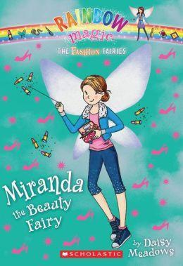 Do you know about Miranda the Beauty Fairy