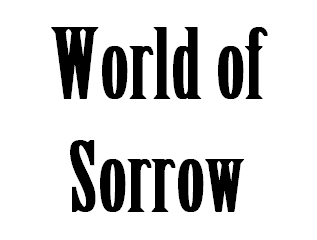 WORLD OF SORROW ULTIMATE QUIZ