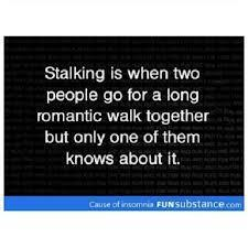 Are You A Stalker? (1)