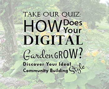 How Does Your Digital Garden Grow