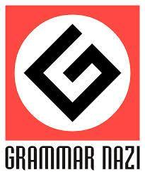 Are you a grammar Nazi?
