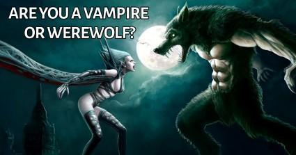are you a vampire or a werewolf? (1)