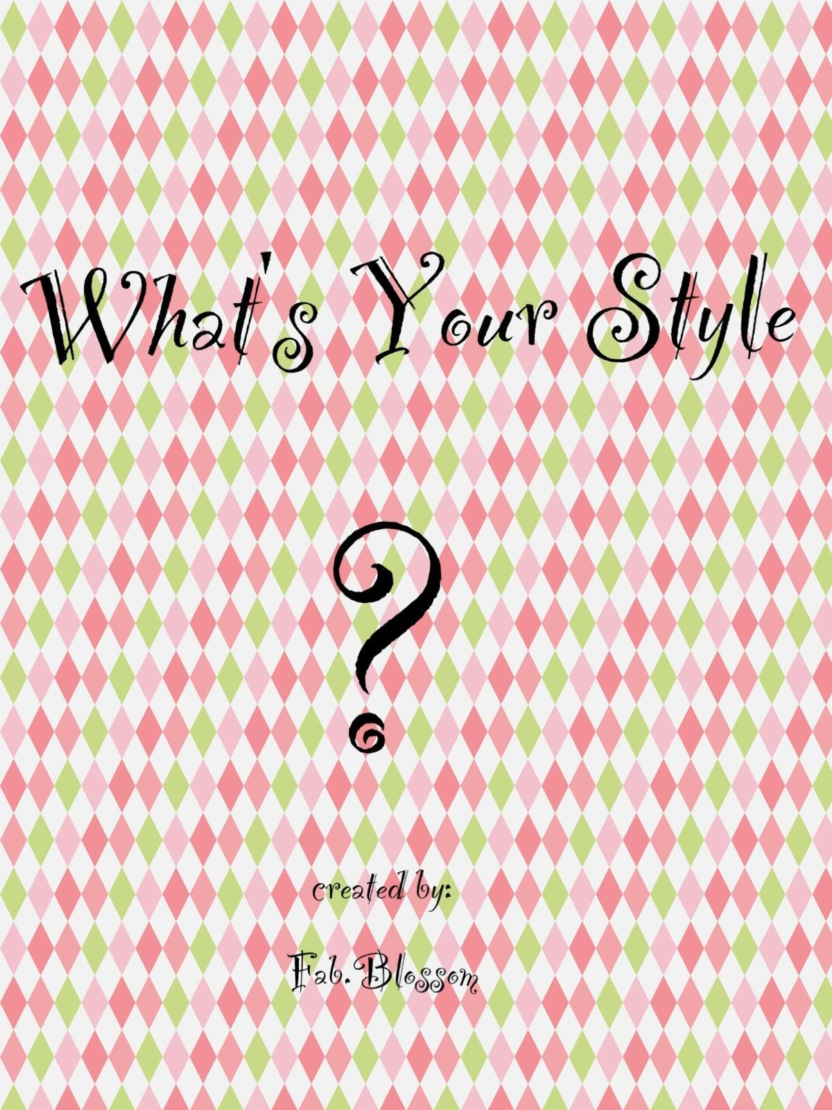 What's your style? (1)