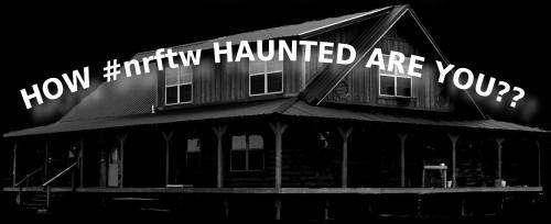 How #NRFTW Haunted are YOU??