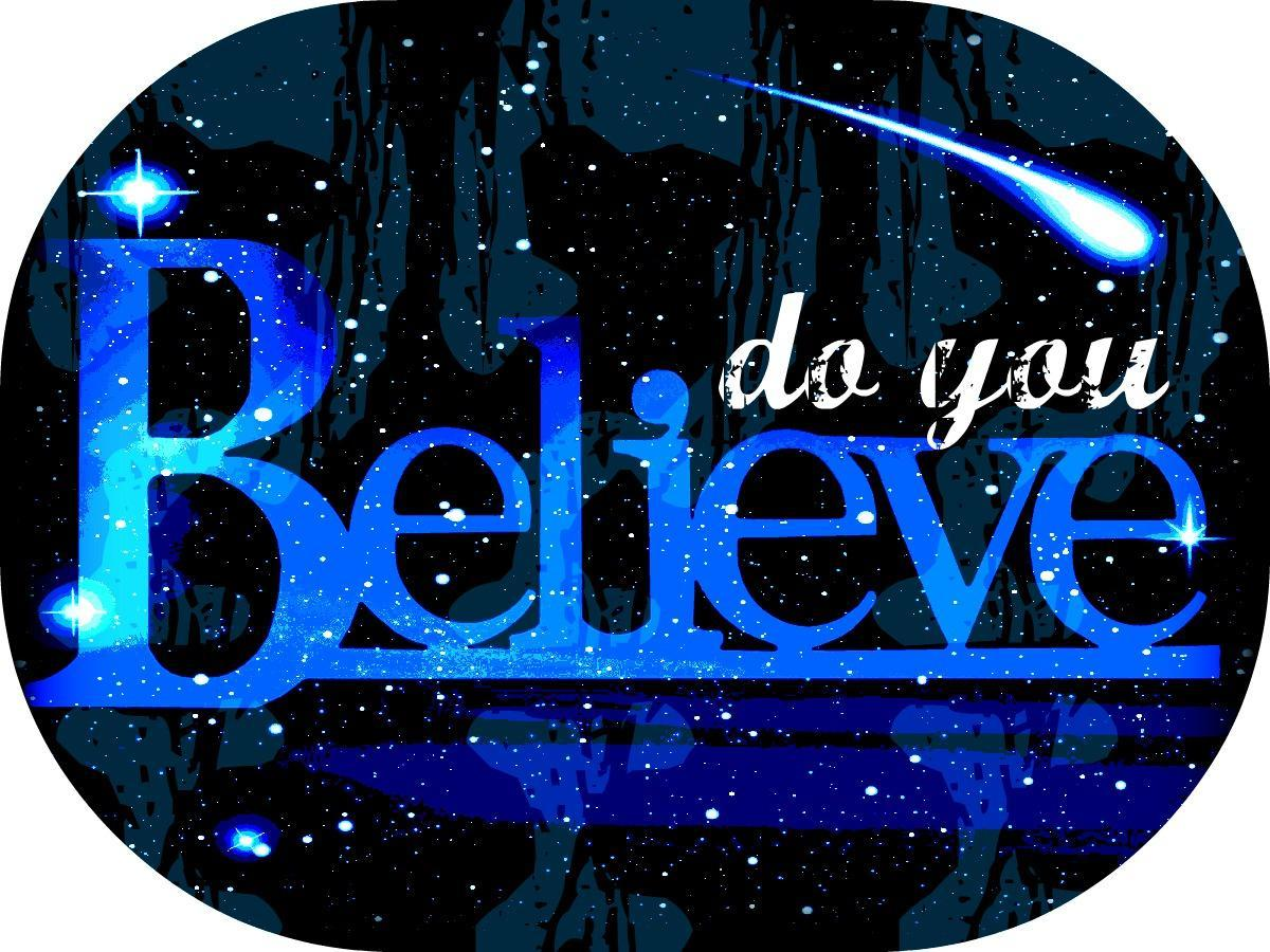 Do you believe? (Part 3)