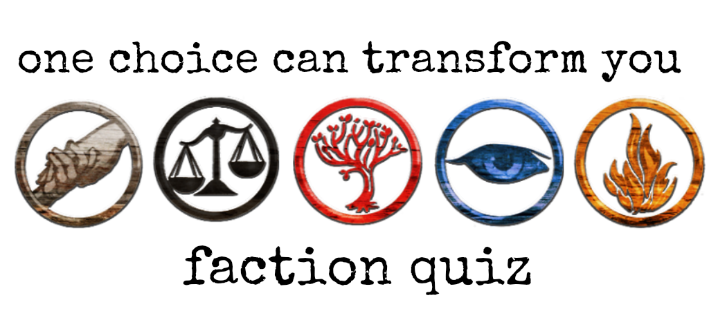 What faction in divergent are you in?