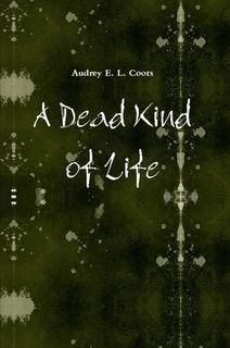 "Which ""A Dead Kind of Life"" (ADKoL) Character are You?"