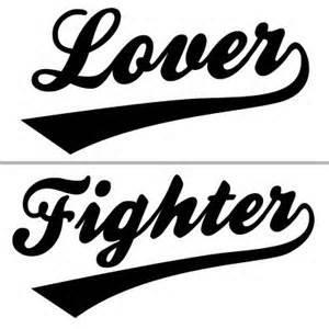 Are you Lover or a Fighter
